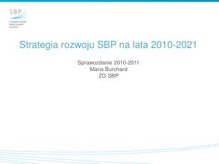 Strategia rozwoju SBP na lata 2010-2021