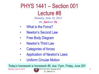 PHYS  1441  – Section 001 Lecture  #8