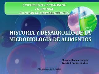 HISTORIA Y DESARROLLO DE LA MICROBIOLOGIA DE ALIMENTOS