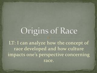 Origins  of Race