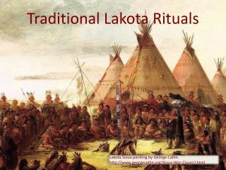 Traditional Lakota Rituals