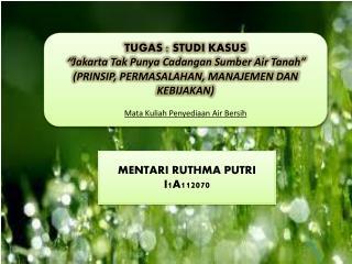"""TUGAS : STUDI KASUS """" Jakarta Tak Punya Cadangan Sumber Air Tanah"""""""