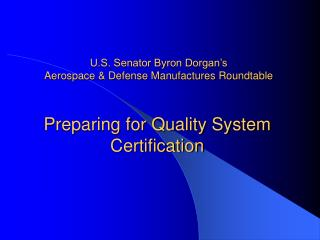 Preparing for Quality System Certification