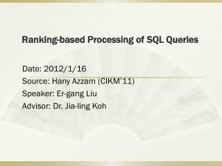 Ranking-based Processing of SQL Queries