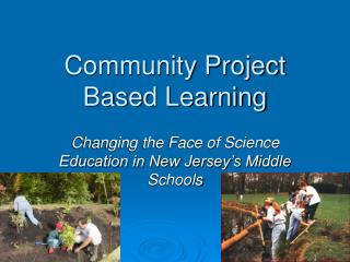 Community Project Based Learning