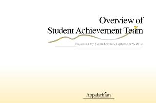 Overview of  Student Achievement Team