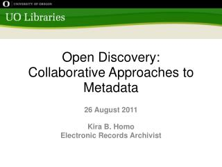 Open Discovery: Collaborative Approaches to Metadata