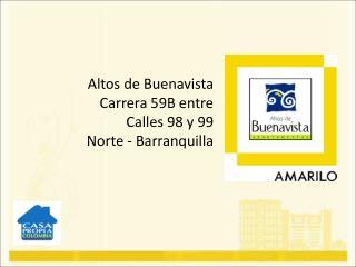Altos de Buenavista Carrera 59B entre  Calles 98 y 99 Norte - Barranquilla