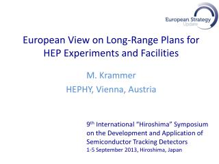 European View on Long-Range Plans for HEP Experiments and Facilities