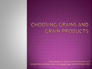 Choosing Grains and Grain Products