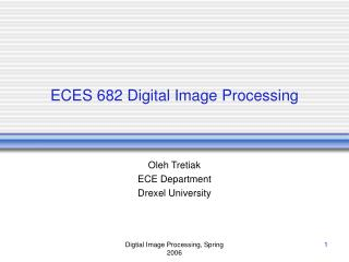 ECES 682 Digital Image Processing