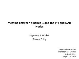 Meeting between Yinghuo-1 and the PPI and NAIF Nodes