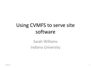 Using CVMFS to serve site software