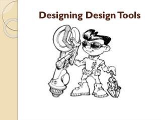 Designing Design Tools