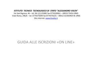 GUIDA ALLE ISCRIZIONI �ON LINE�