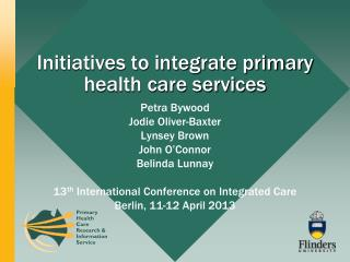 Initiatives to integrate primary health care services