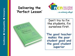 Delivering the 'Perfect Lesson'