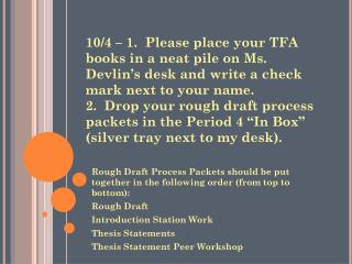Rough Draft Process Packets should be put together in the following order (from top to bottom):