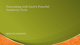 Forecasting with Excel's Powerful Sensitivity Tools