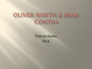 Oliver North & Iran-Contra