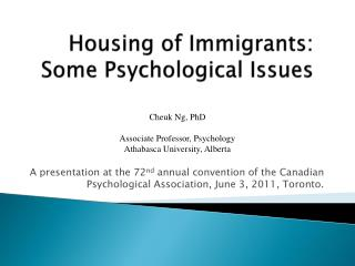 Housing of Immigrants: Some Psychological Issues
