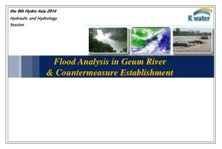 Flood  Analysis in  Geum  River & Countermeasure Establishment