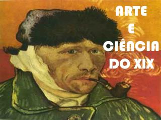 ARTE  E  CI�NCIA DO XIX