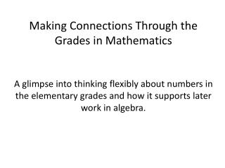 Making Connections Through the Grades in Mathematics