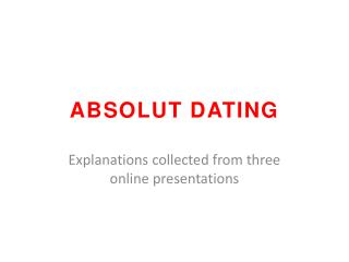 ABSOLUT DATING