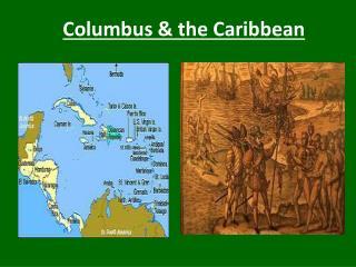 Columbus & the Caribbean