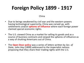 Foreign Policy 1899 - 1917