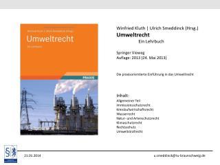 21.01.2014                                                u.smeddinck@tu-braunschweig.de