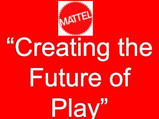 �Creating the  Future of Play�