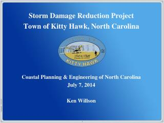 Storm Damage Reduction Project Town of Kitty Hawk, North Carolina