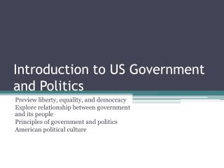 Introduction to US Government and Politics