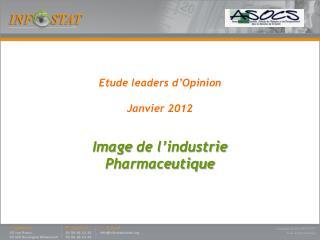 Etude leaders d'Opinion Janvier 2012