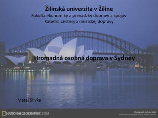 Hromadná osobná doprava v  Sydney Matej Slivka