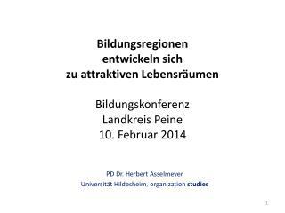 PD Dr . Herbert  Asselmeyer Universität Hildesheim ,  organization  studies