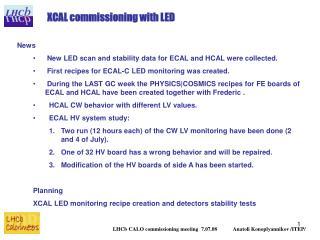 LHCb CALO commissioning meeting  7.07.08            Anatoli Konoplyannikov /ITEP/