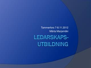 LEDARSKAPS-UTBILDNING