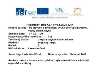 Registrační  číslo CZ.1.07/1.4.00/21.1257