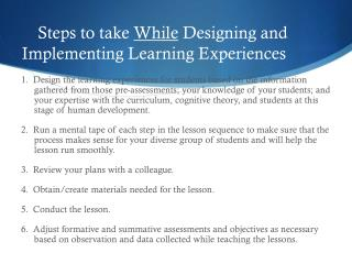 Steps to take  While  Designing and Implementing Learning Experiences