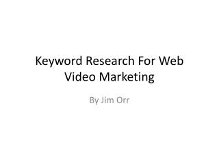 Keyword Research For Web Video Marketing