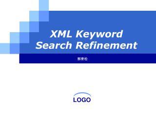XML Keyword Search Refinement