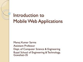 Introduction to  Mobile  Web Applications