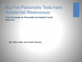 Big Five Personality Tests have  Substantial Weaknesses