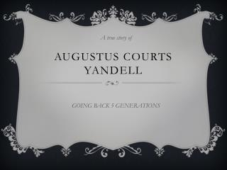 Augustus Courts  Yandell