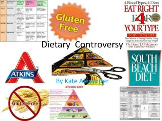 Dietary  Controversy