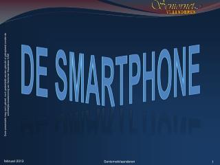 De Smartphone
