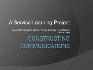 Constructing Communications